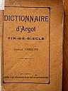 virmaitre-1894-dictionnaire-argot-fin-de-siecle-1.jpg: 375x500, 27k (04 novembre 2009 à 03h23)